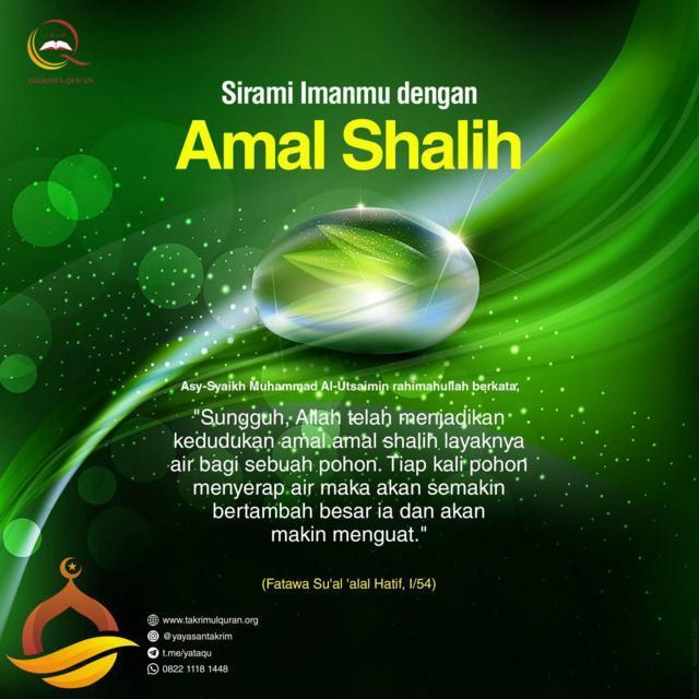 SIRAMI IMANMU DENGAN AMAL SHALIH Takrimul Quran