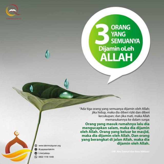 TIGA ORANG YANG SEMUANYA DIJAMIN OLEH ALLAH Takrimul Quran